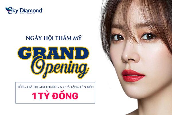 Grand Opening - Cơ hội nhận hàng trăm giải thưởng với tổng giá trị 1 tỷ đồng