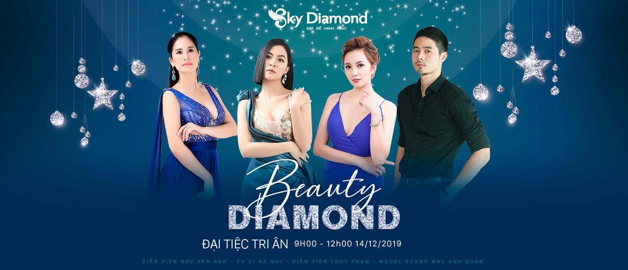 BEAUTY DIAMOND - ĐẠI TIỆC TRI ÂN – NHẬN QUÀ TẶNG KHỦNG ĐẾN 500TRIỆU